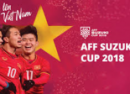 SỐNG CÙNG AFF SUZZUKI CUP 2018