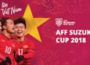 SỐNG CÙNG AFF SUZZUKI CUP 2018